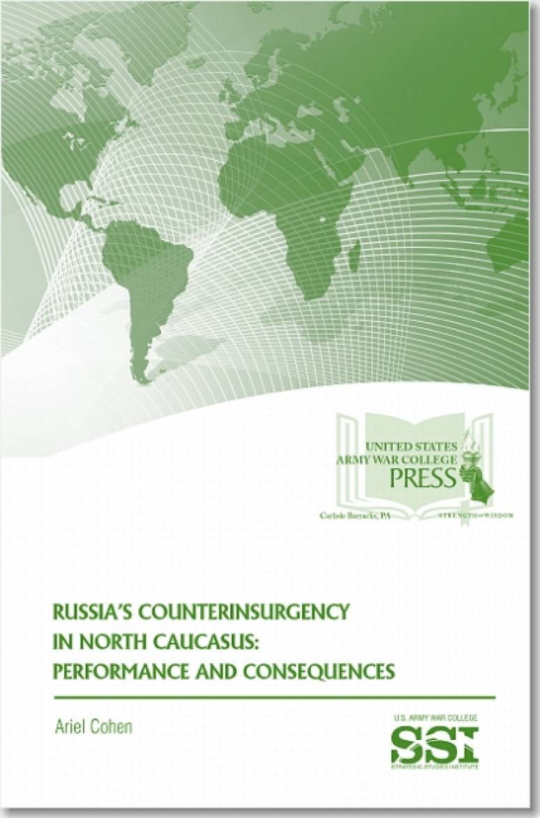 Russia's Counterinsurgency in North Caucasus: Performance and Consequences: The Strategic Threat of Religious Extremism and Moscow's Response