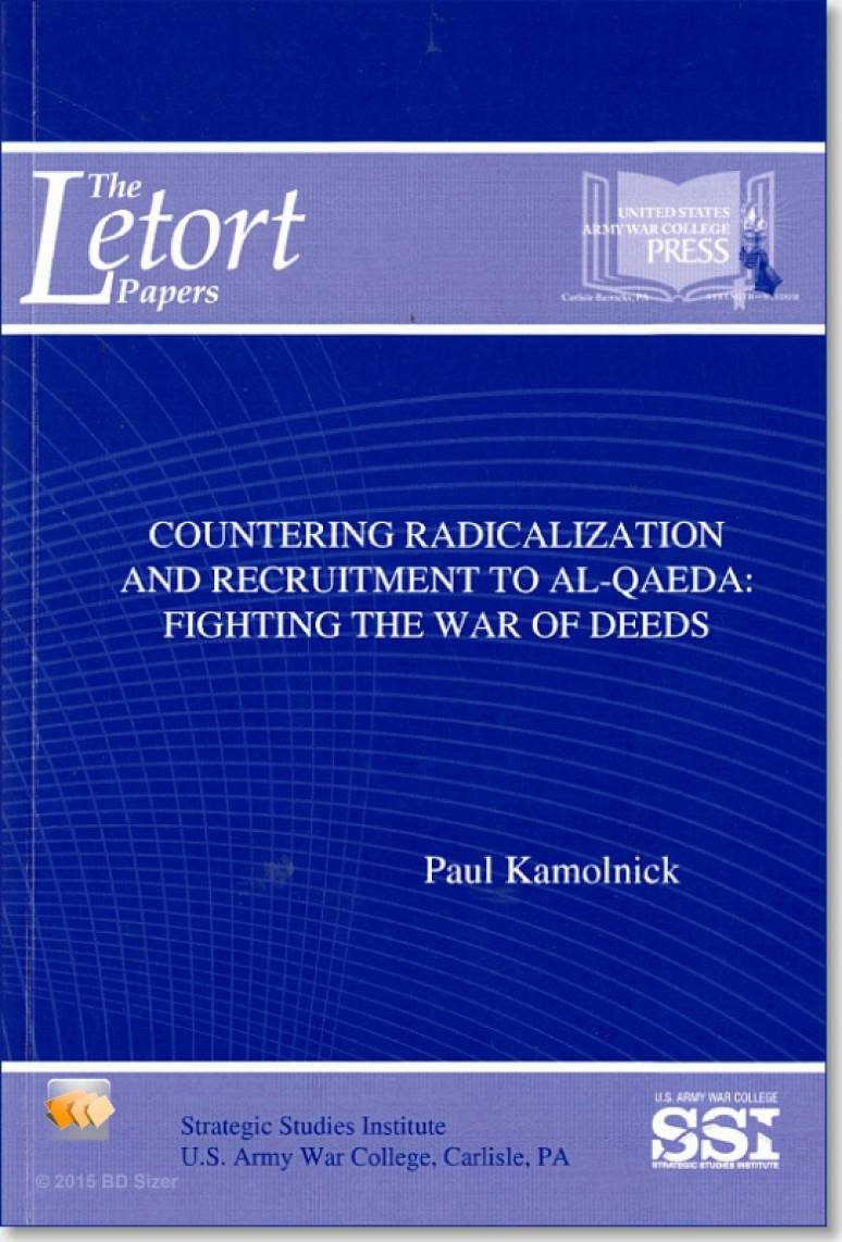 Countering Radicalization and Recruitment to Al-Qaeda: Fighting the War of Deeds