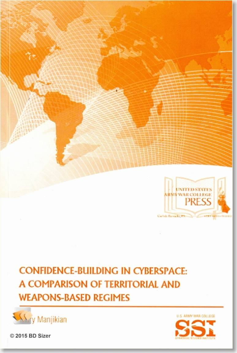 Confidence Building in Cyberspace: A Comparison of Territorial and Weapons-Based Regimes