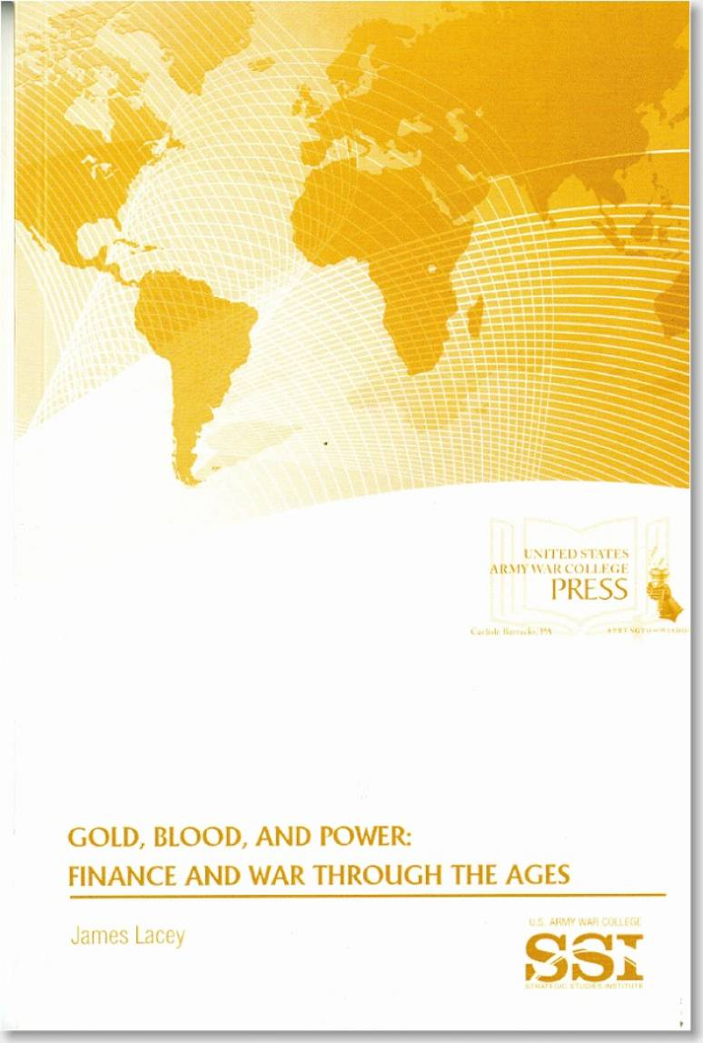 Gold, Blood, and Power: Finance and War Through the Ages