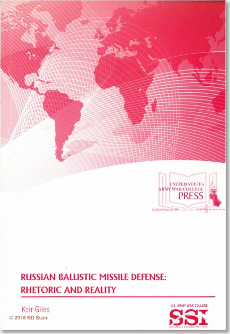 Russian Ballistic Missile Defense: Rhetoric and Reality