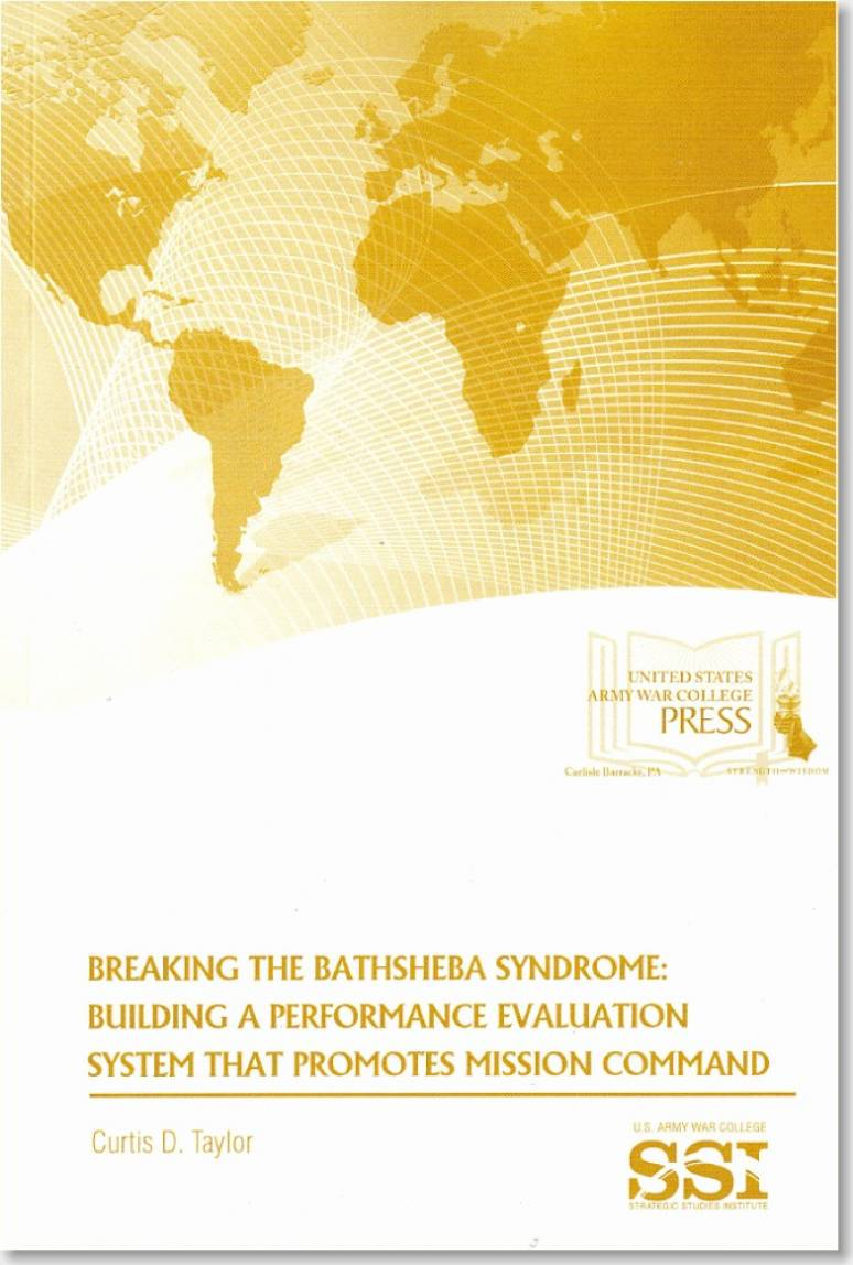 Breaking the Bathsheba Syndrome: Building a Performance Evaluation System that Promotes Mission Command