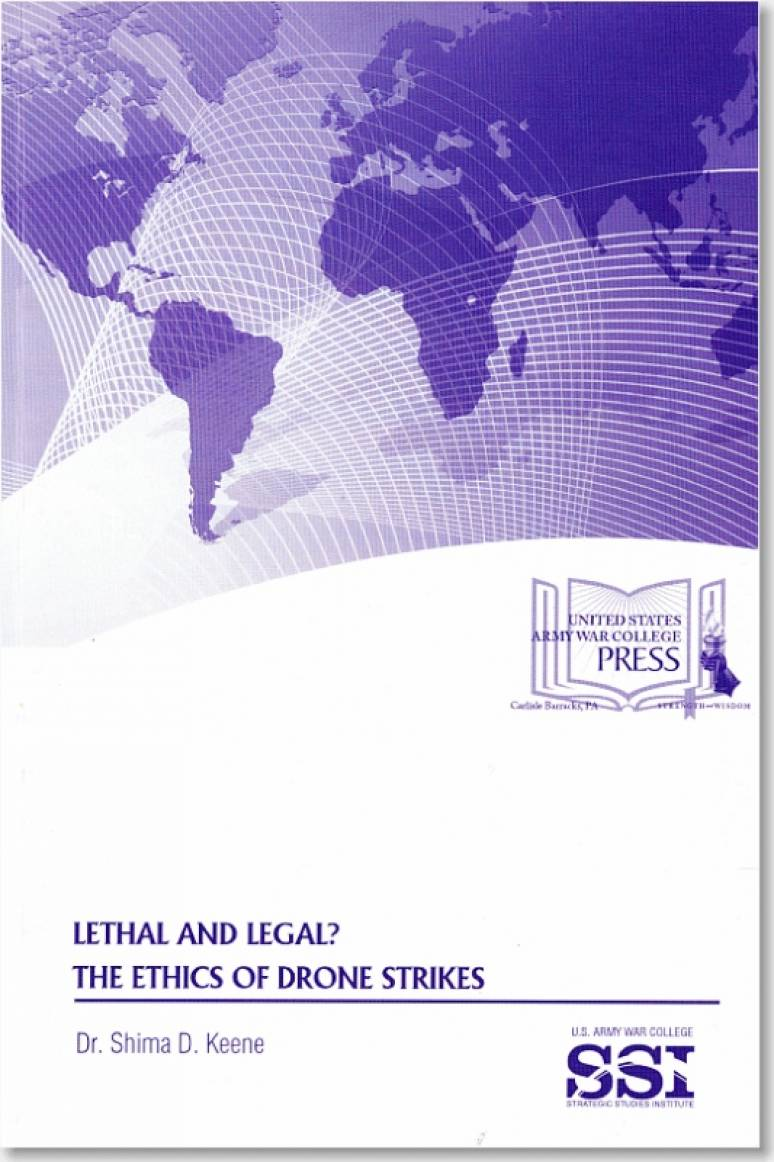 Lethal and Legal?: The Ethics of Drone Strikes