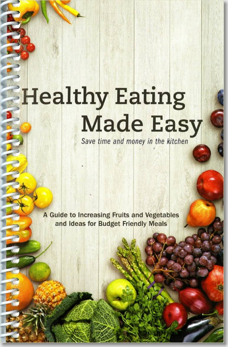 Healthy Eating Made Easy Cooking Guide