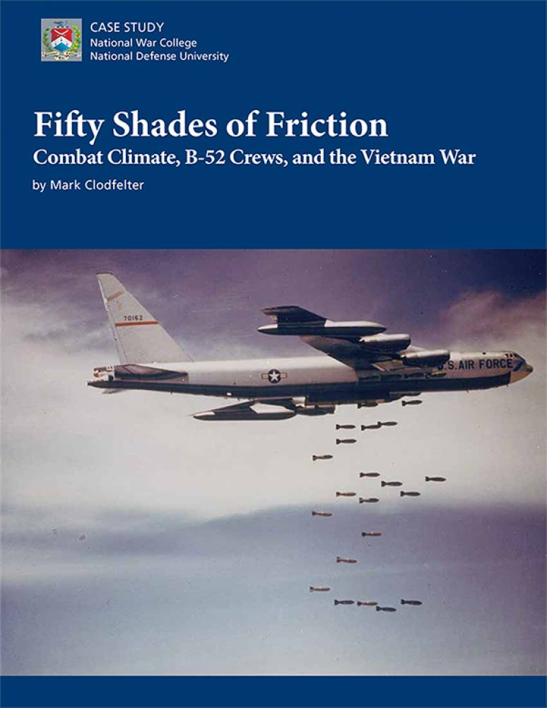 Fifty Shades of Friction: Combat Climate, B-52 Crews, and the Vietnam War