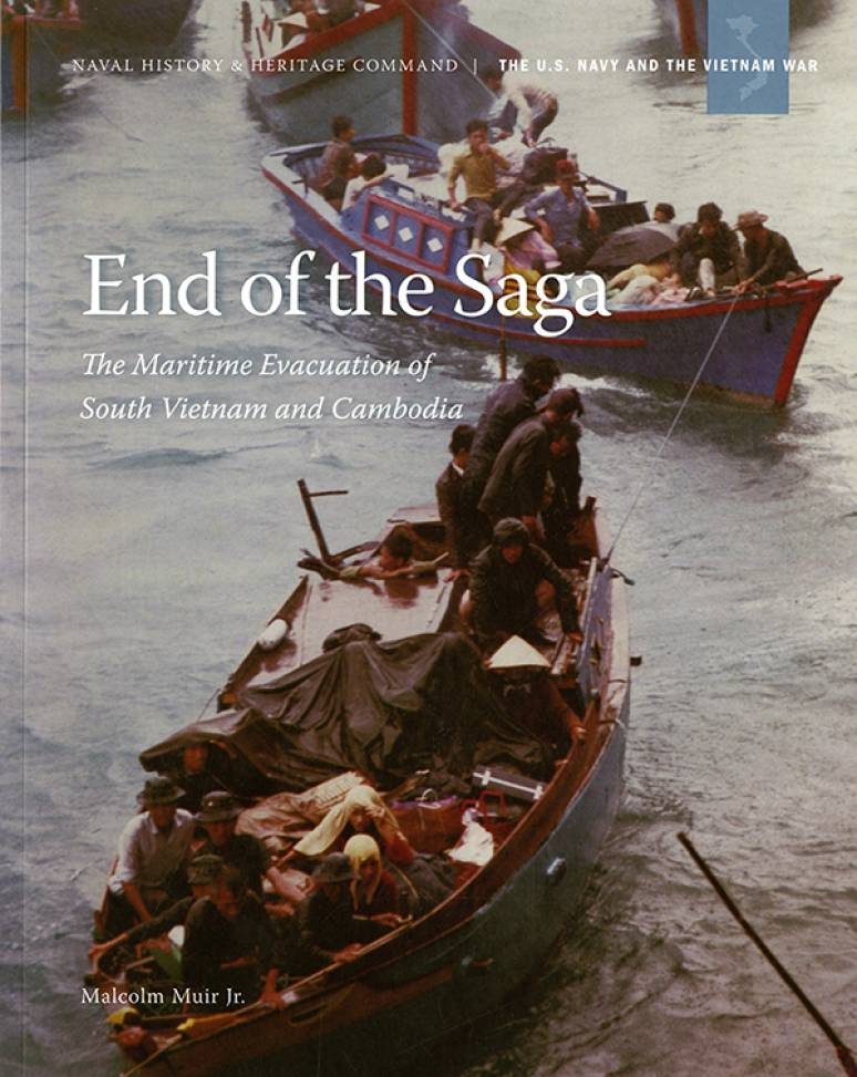 End of the Saga: The Maritime Evacuation of South Vietnam and Cambodia
