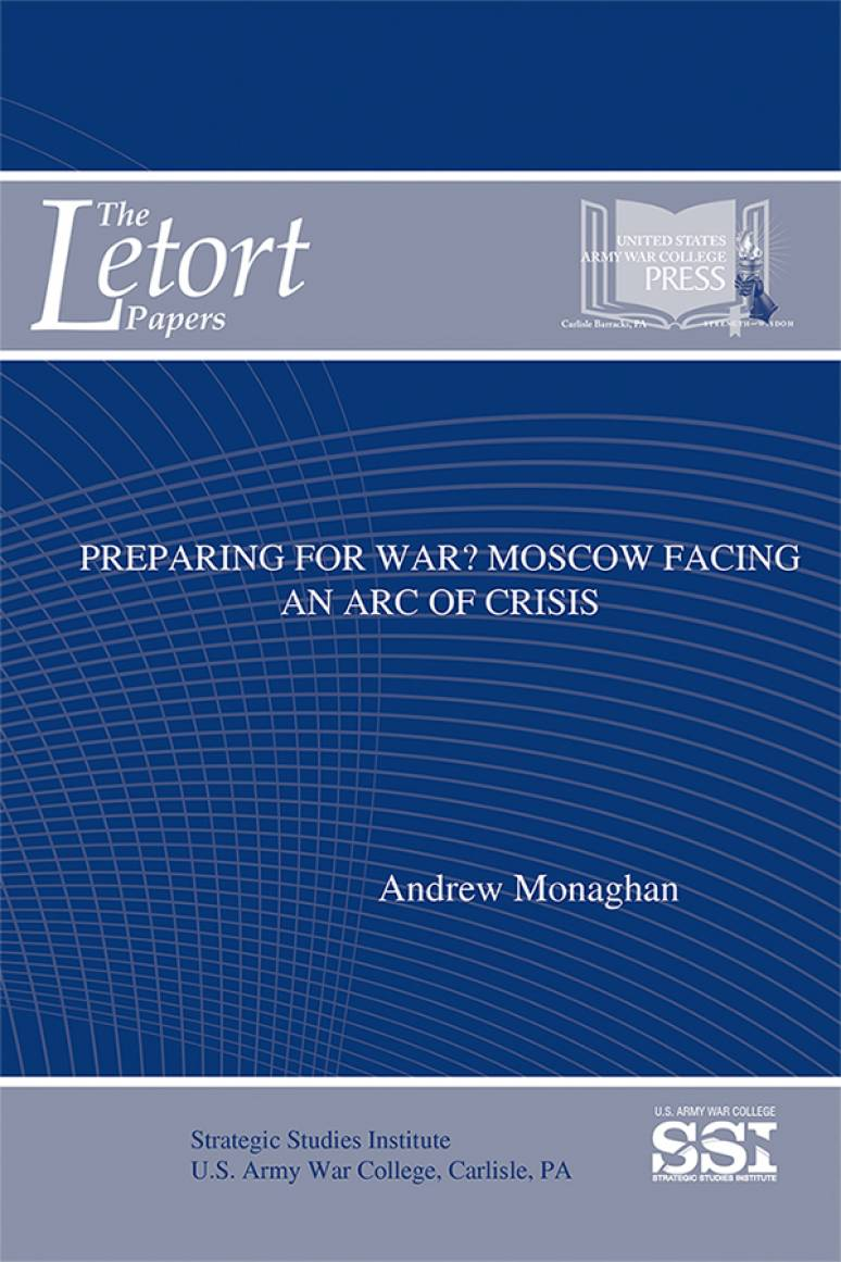 Preparing for War?: Moscow Facing an Arc of Crisis