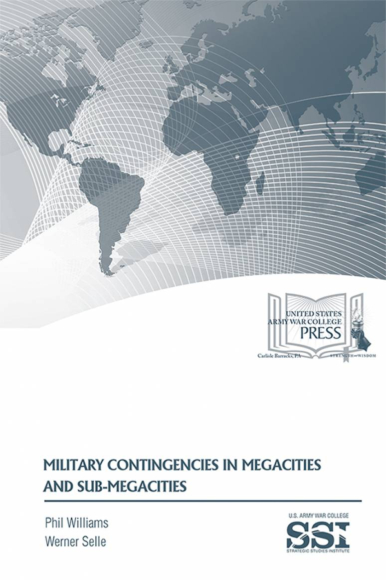 Military Contingencies in Megacities and Submegacities