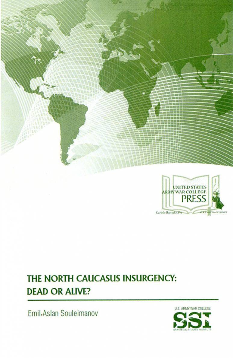 The North Caucasus Insurgency: Dead or Alive?