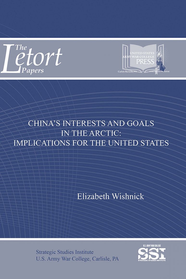 China's Interests And Goals In The Arctic: Implications For The United States