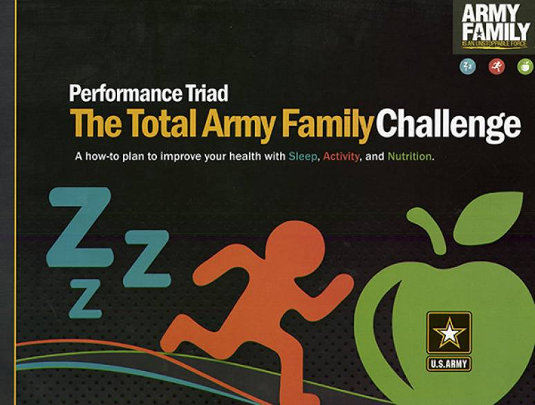 Performance Triad, The Total Army Family Challenge: A How-to Plan to Improve Your Health With Sleep, Activity, and Nutrition