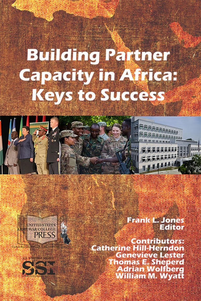 Building Partner Capacity In Africa: Keys To Success