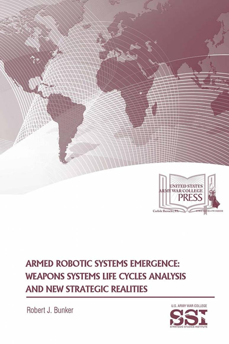 Armed Robotics Emergence: Weapons Systems Life Cycles Analysis