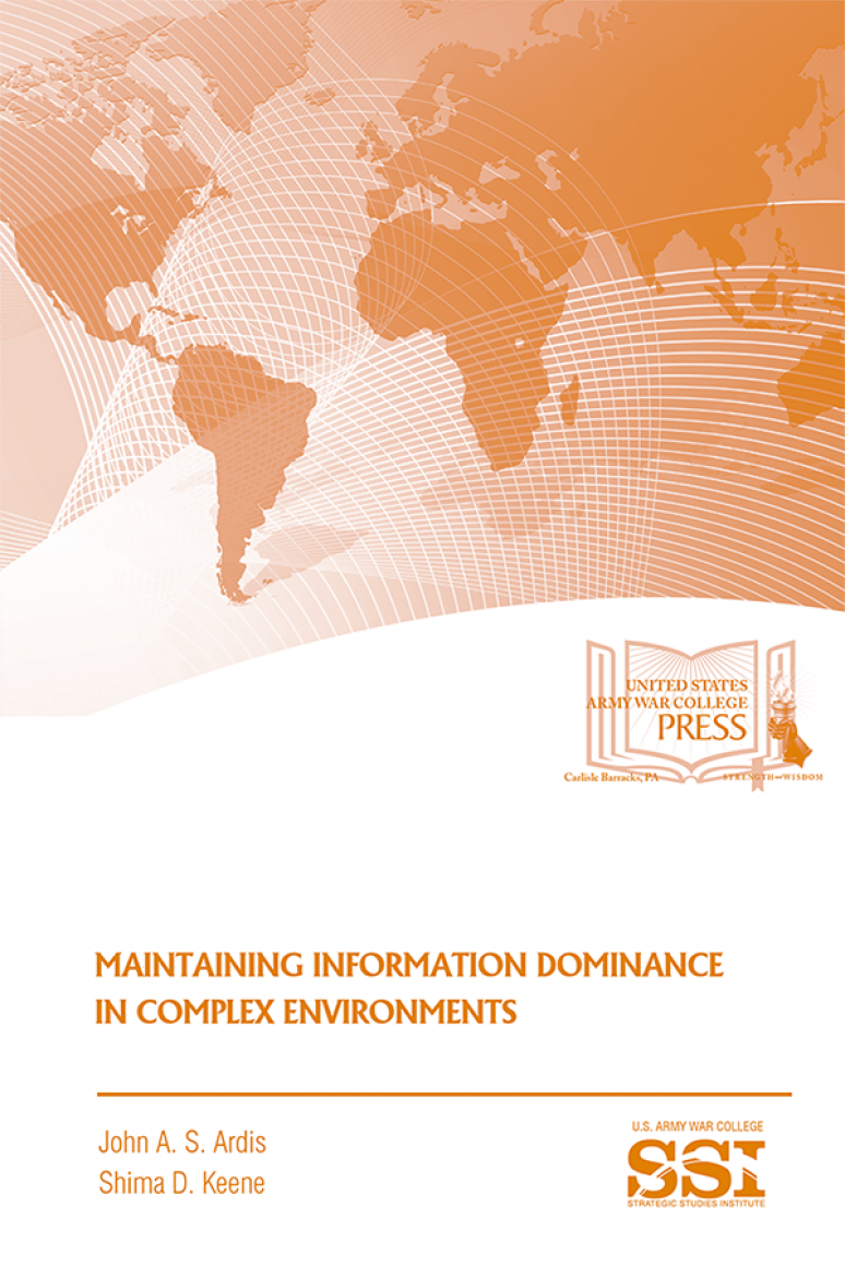 Maintaining Information Dominance In Complex Environments