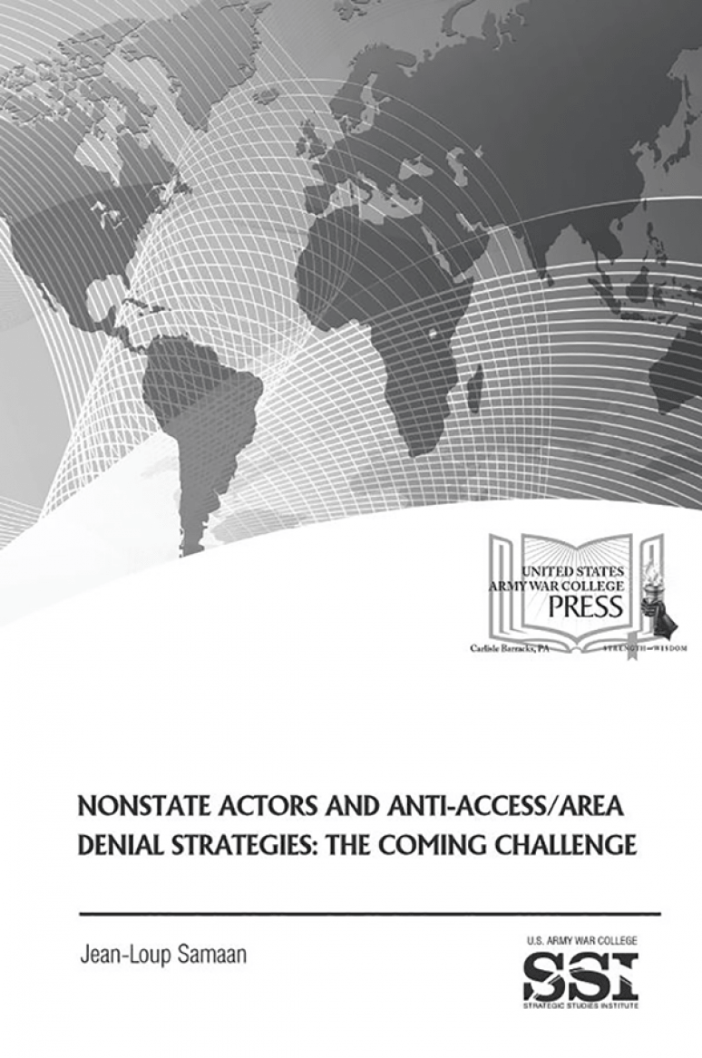 Nonstate Actors And Anti-access/area Denial Strategies: The Coming Challenge