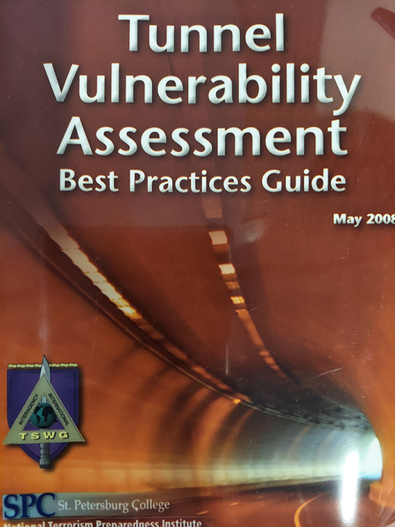 Tunnel Vulnerability Assessment Best Practices Guide (TSWG Controlled Item)