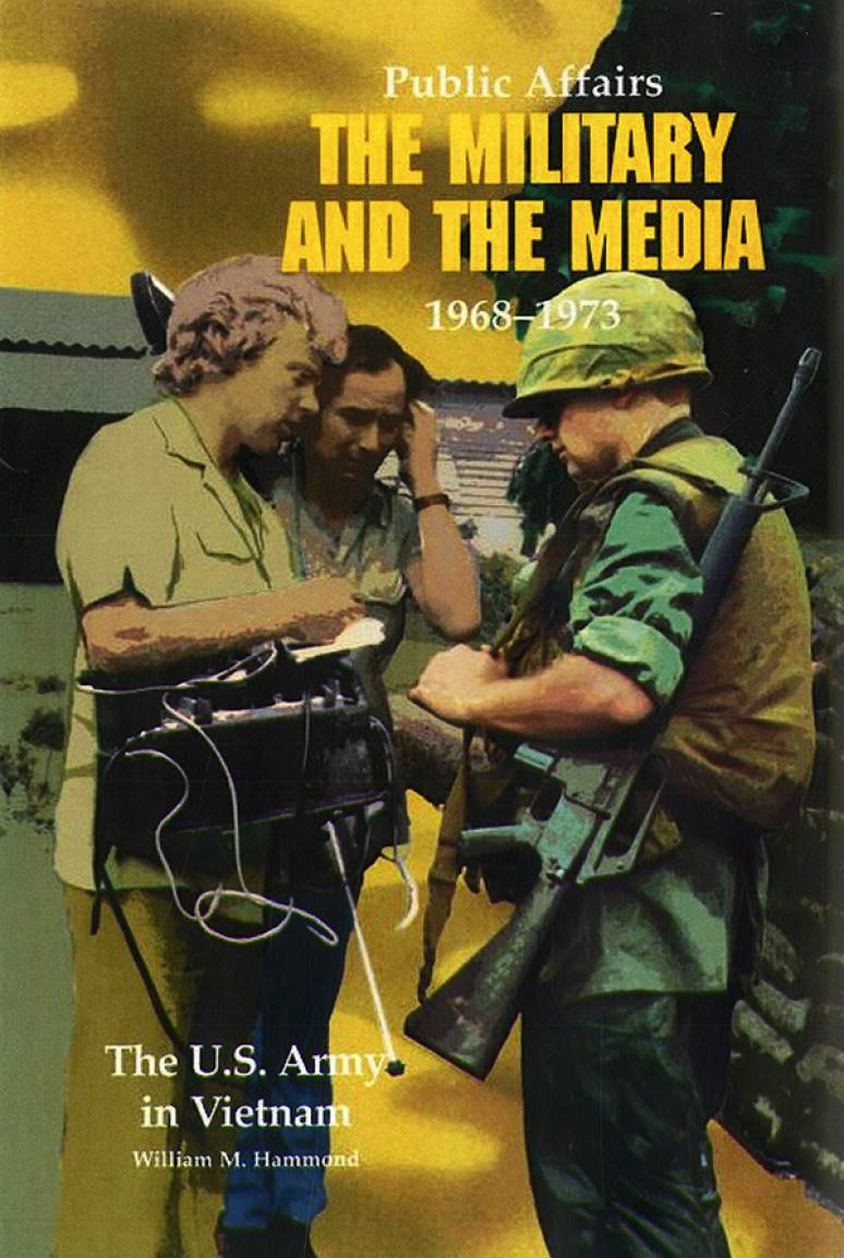 Public Affairs: The Military and the Media, 1968-1973 (Paperbound)