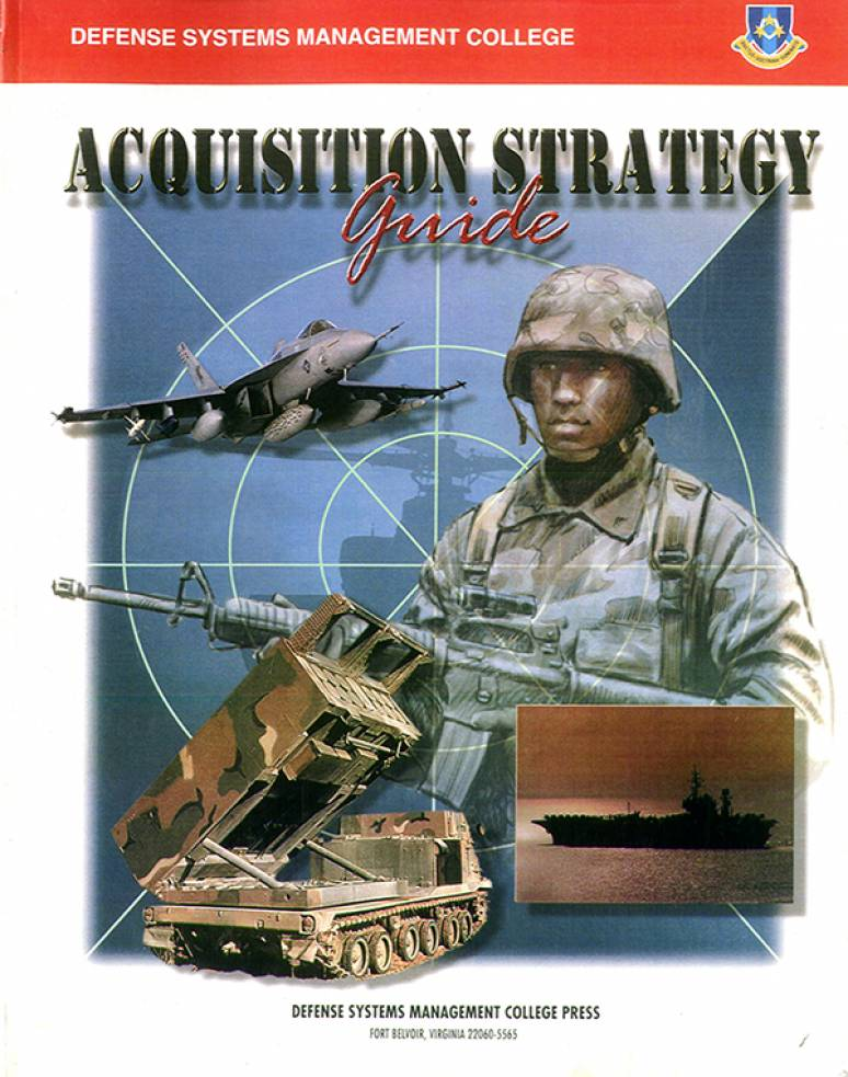 Acquisition Strategy Guide, 1999