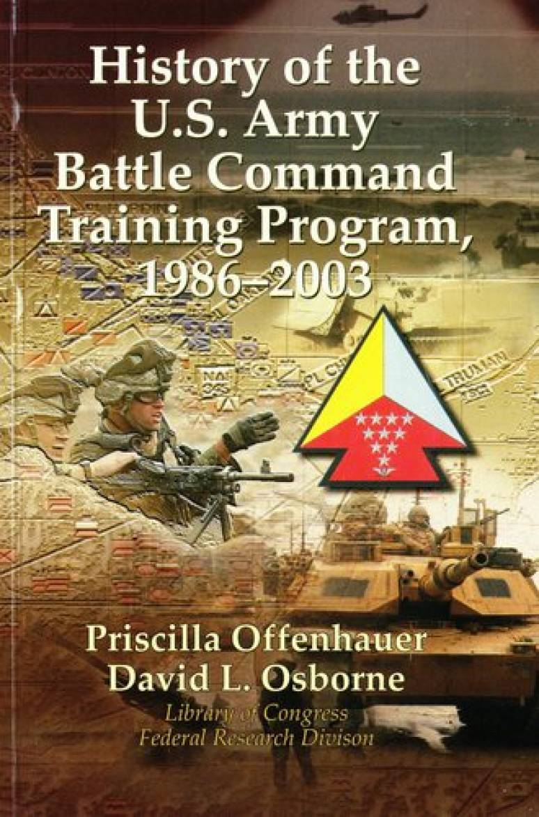 History of the U.S. Army Battle Command Training Program, 1986-2003