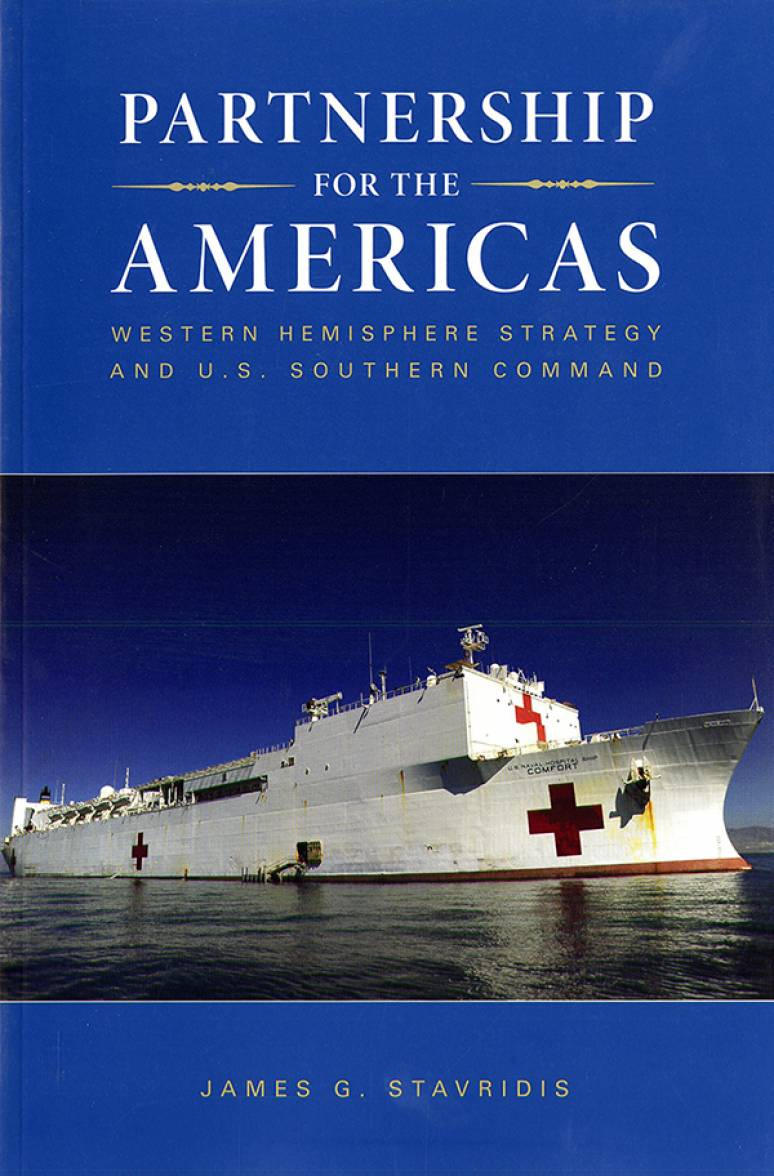Partnership for the Americas: Western Hemisphere Strategy & U.S. Southern Command