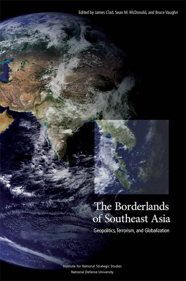 The Borderlands of Southeast Asia: Geopolitics, Terrorism and Globalization