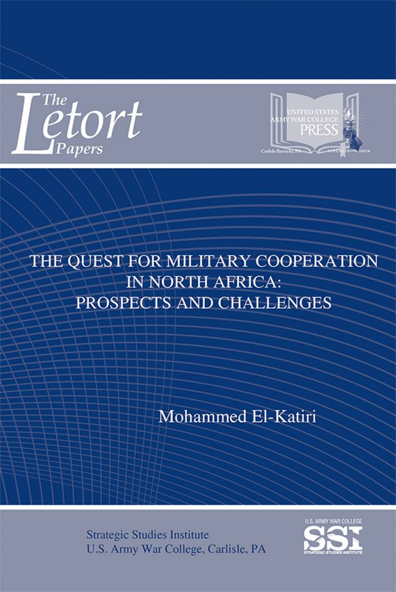 The Quest for Military Cooperation in North Africa: Prospects and Challenges