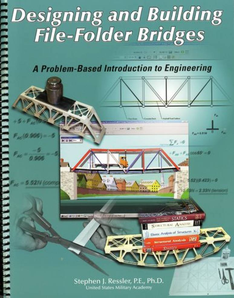 Designing and Building File-Folder Bridges: A Problem-Based Introduction to Engineering