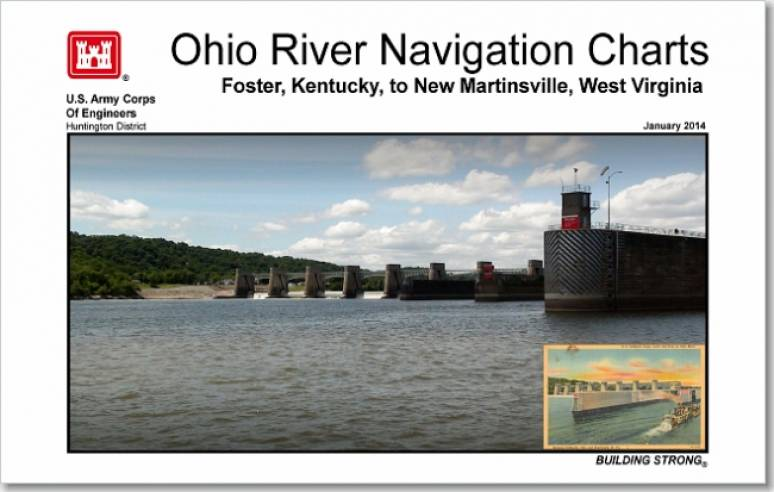Ohio River Navigation Charts: Foster, Kentucky to New Martinsville, West Virginia, January 2014