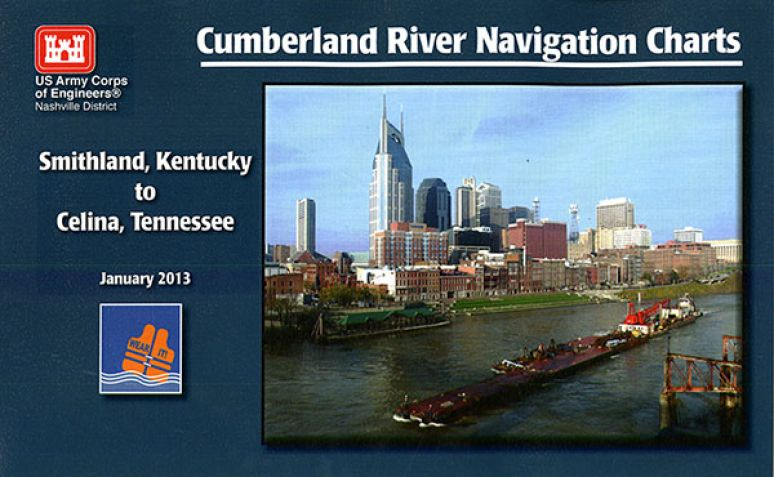Cumberland River Navigation Charts: Smithland, Kentucky to Celina, Tennessee, January 2013
