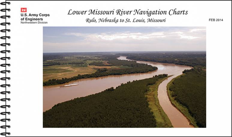 Lower Missouri River Navigation Charts: Rulo, Nebraska to St. Louis, Missouri (February 2014)