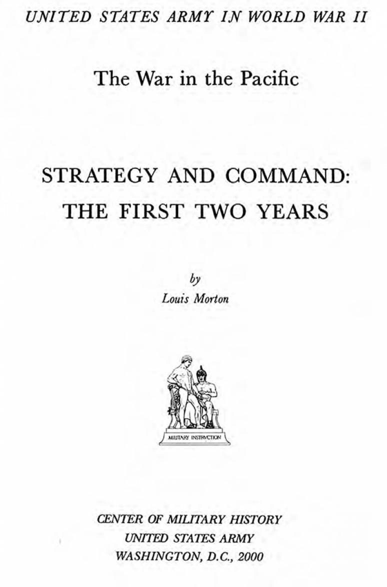 United States Army in World War 2, War in the Pacific, Strategy and Command, The First Two Years