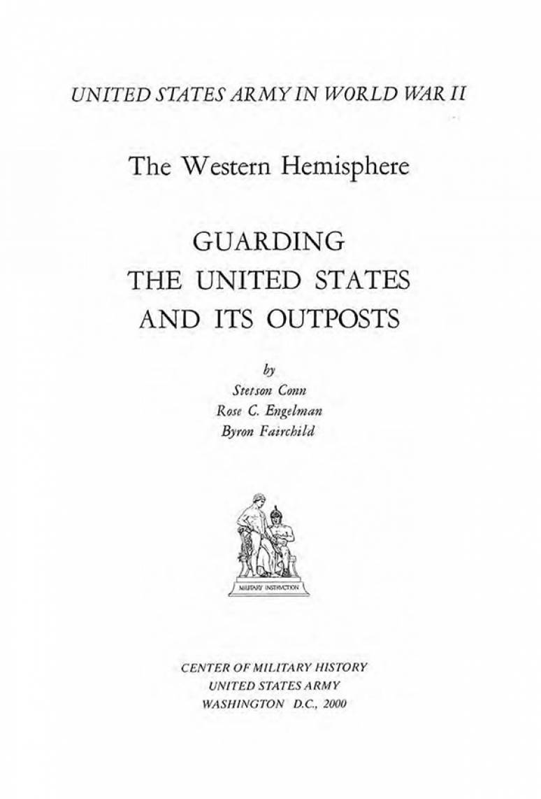 United States Army in World War 2, Western Hemisphere, Guarding the United States and Its Outposts (Clothbound)