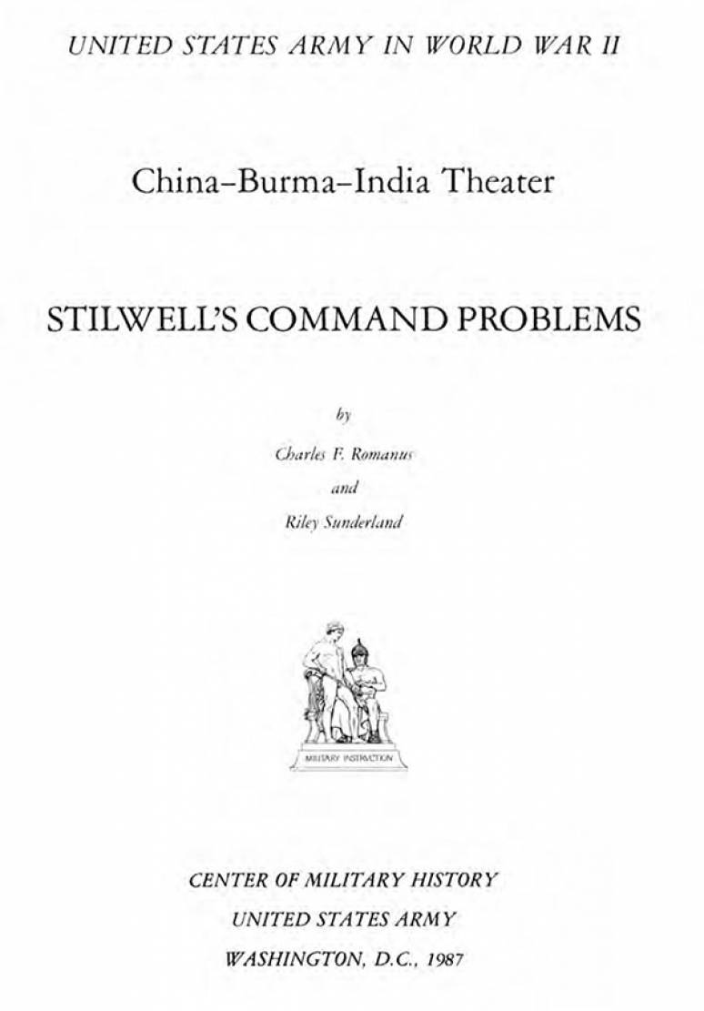 United States Army in World War 2, China-Burma-India Theater, Stilwell's Command Problems (Clothbound)
