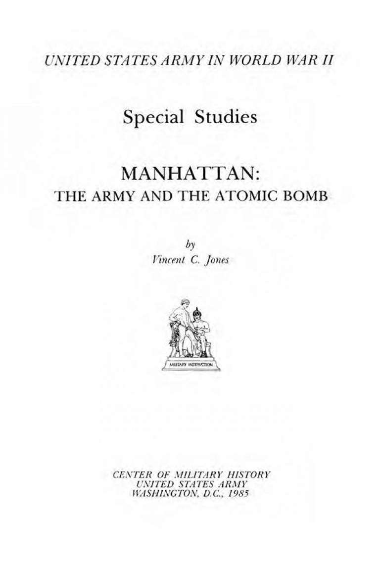 United States Army in World War 2, Special Studies, Manhattan, the Army, and the Atomic Bomb (Clothbound)