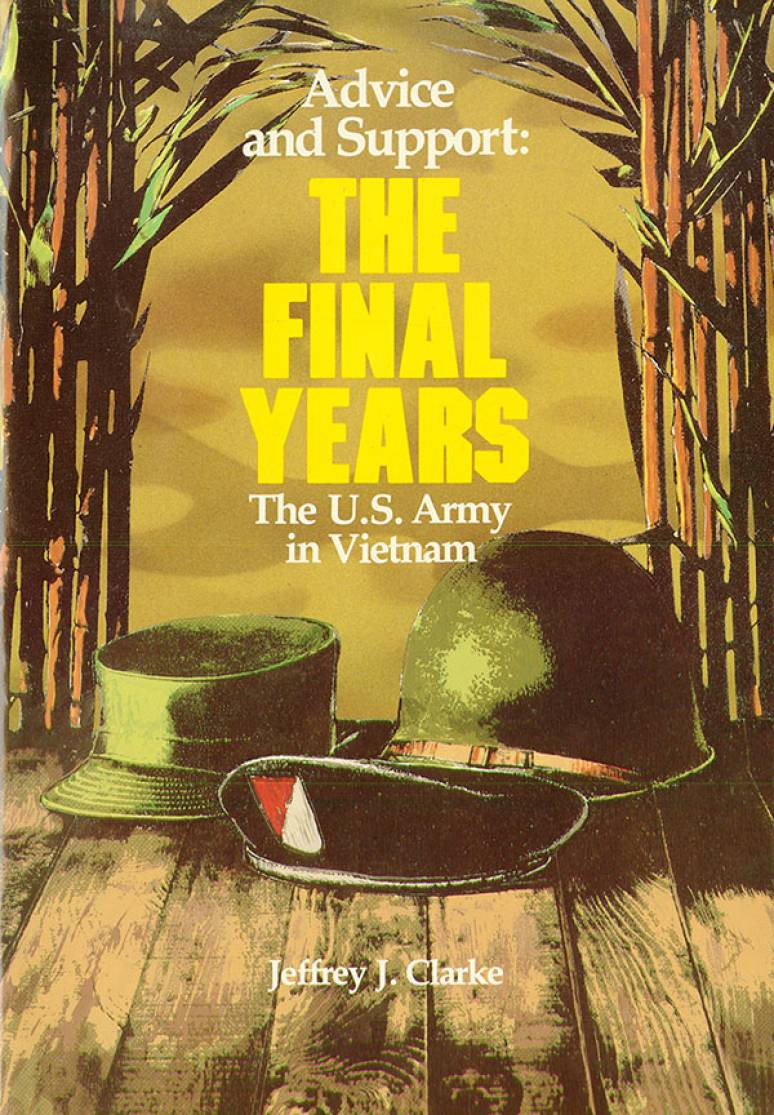 Advice and Support: The Final Years, 1965-1973 (Paperback)