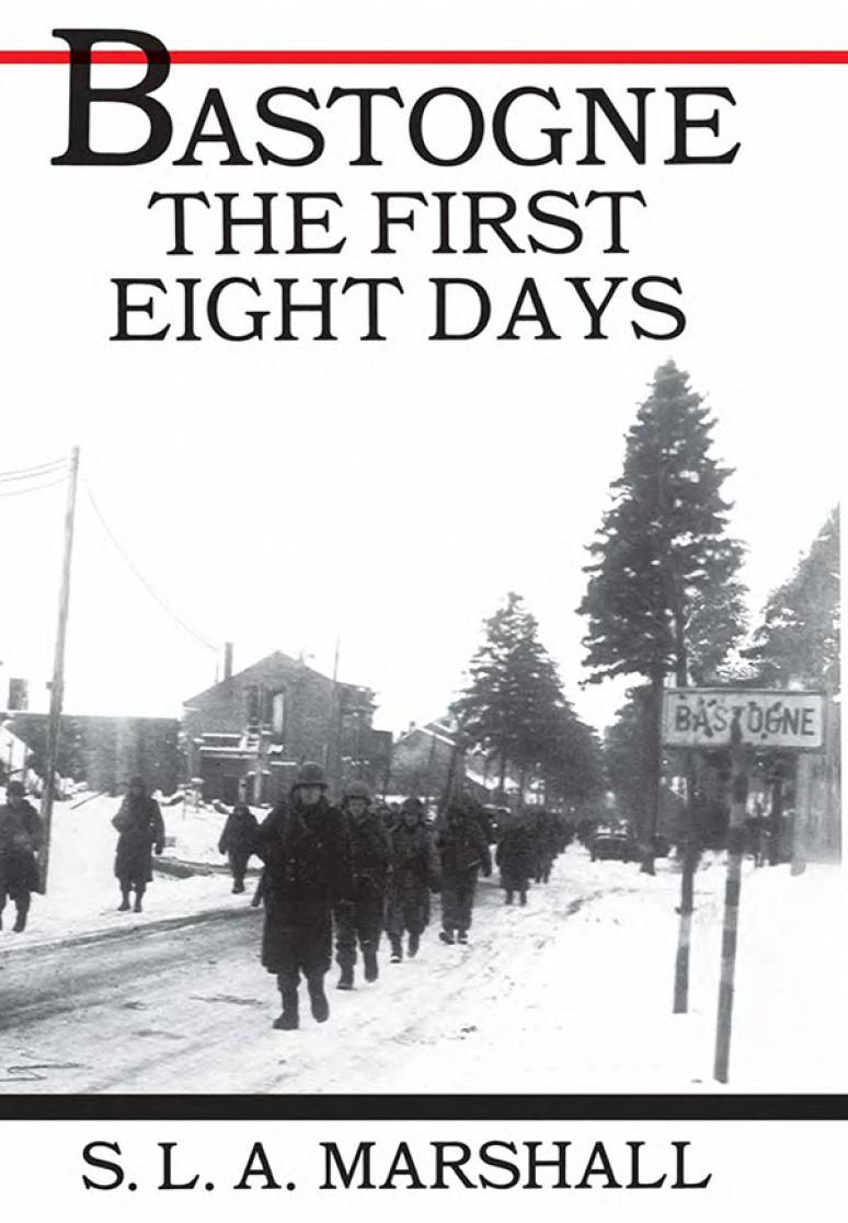 Bastogne: The First Eight Days (Paperback)