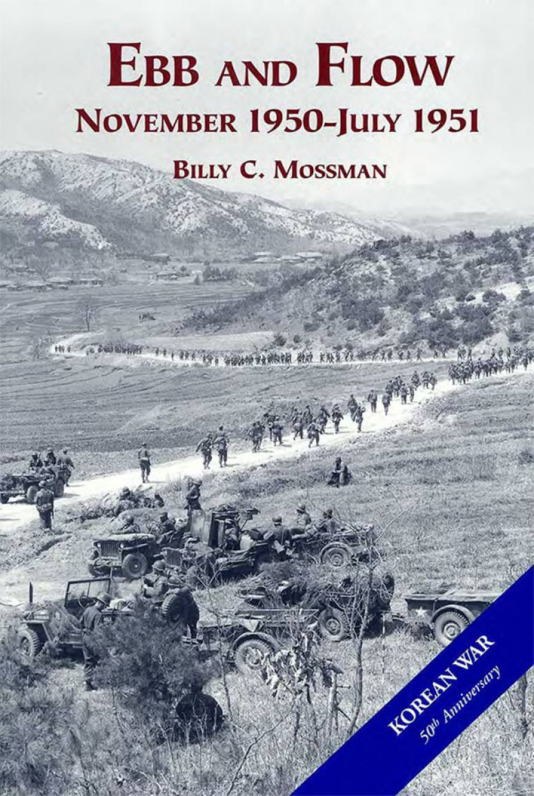 United States Army in the Korean War: Ebb and Flow, Nov. 1950-July 1951 (Hardcover)