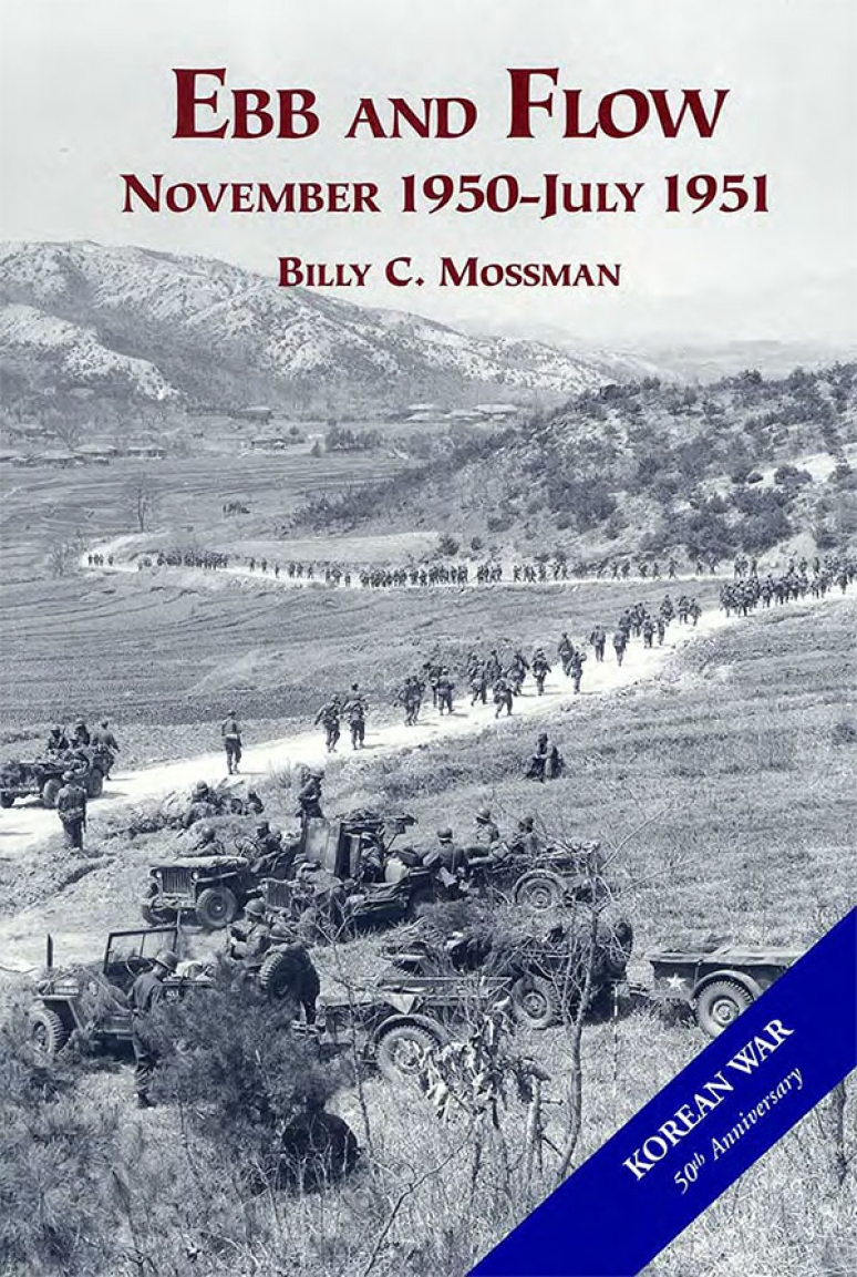 United States Army in the Korean War: Ebb and Flow, Nov. 1950-July 1951 (Paperbound)