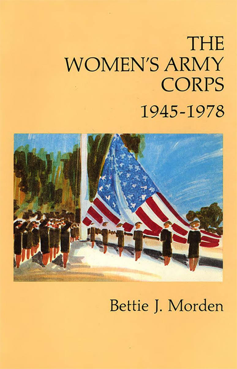 The Women's Army Corps, 1945-1978 (Paperback)