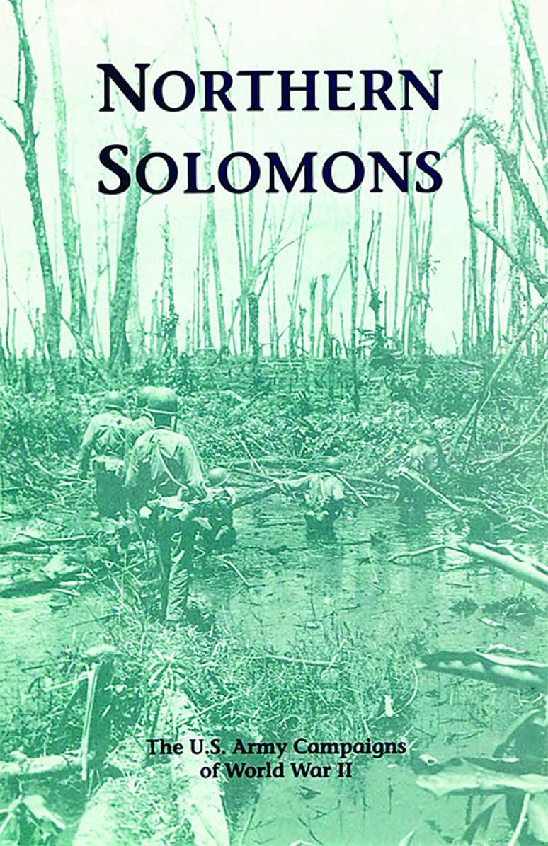 Northern Solomons: The U.S. Army Campaigns of World War II (Pamphlet)