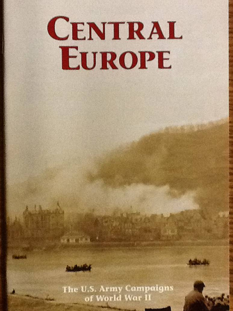 Central Europe: The U.S. Army Campaigns of World War II (Pamphlet)