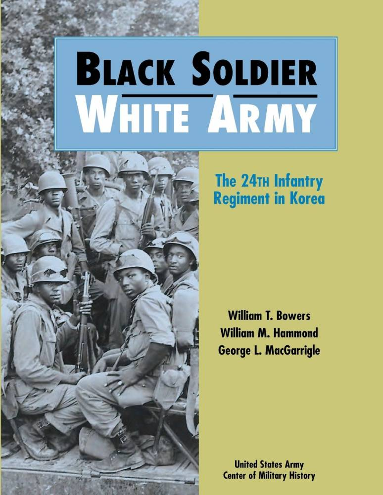 Black Soldier - White Army: The 24th Infantry Regiment in Korea (Paperback)