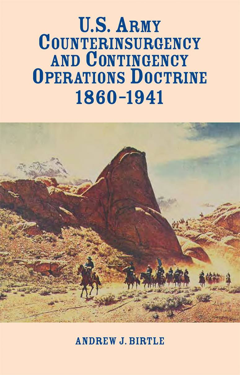 United States Army Counterinsurgency and Contingency Operations Doctrine, 1860-1941