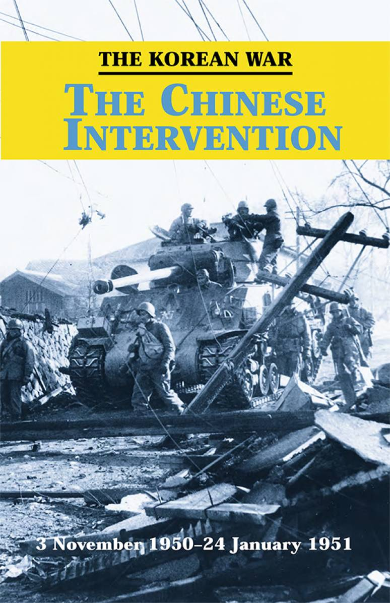 The Korean War: The Chinese Intervention, 3 November 1950 - 24 January 1951