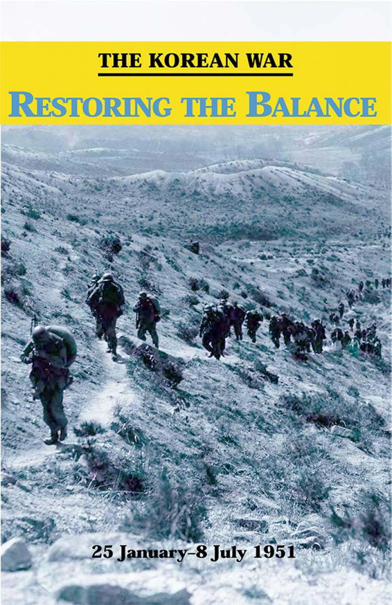 The Korean War: Restoring the Balance, 5 January - 8 July 1951