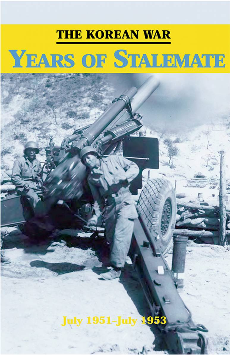 The Korean War: Years of Stalemate July 1951 - July 1953