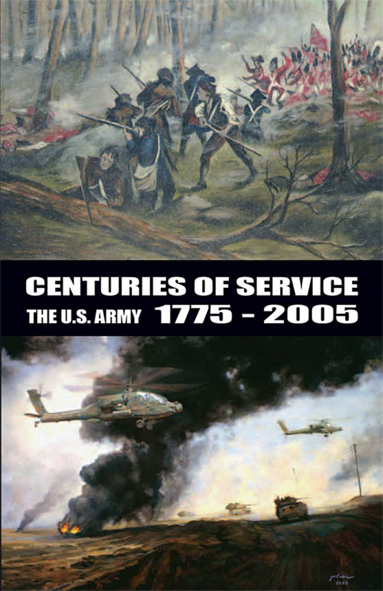 Centuries of Service: The United States Army 1775 to 2005