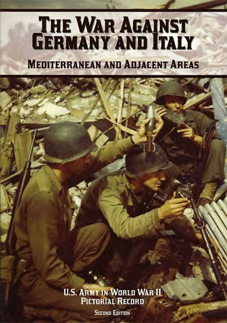 United States Army in World War II, War Against Germany And Italy: Mediterranean And Adjacent Areas (Paperbound)