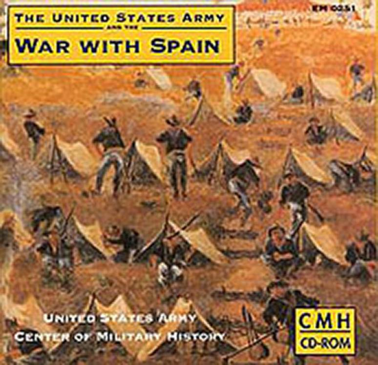 United States Army and the War With Spain (CD-ROM)