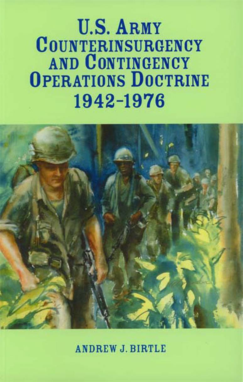 U.S. Army Counterinsurgency and Contingency Operations Doctrine, 1942-1976 (Paperbound)